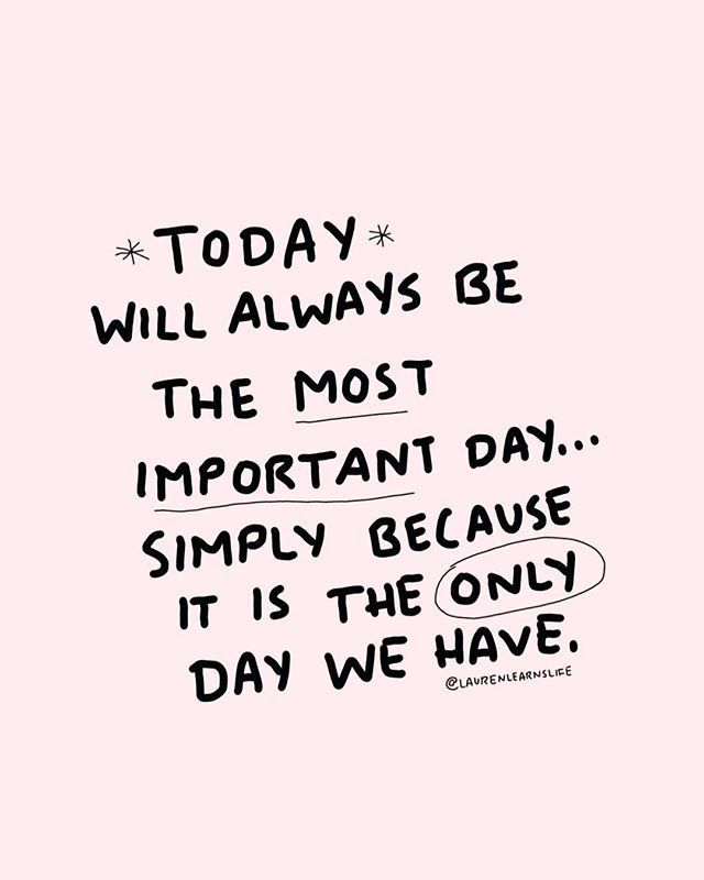 A gentle reminder to enjoy today ... it's the only day we ever have ✨ Xo.