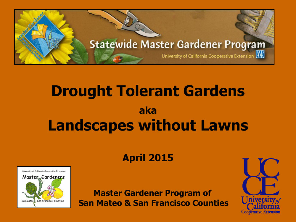 Explore this presentation made by Master Gardener Julie Montanari at the SMPNA Fall 2015 Annual Meeting.