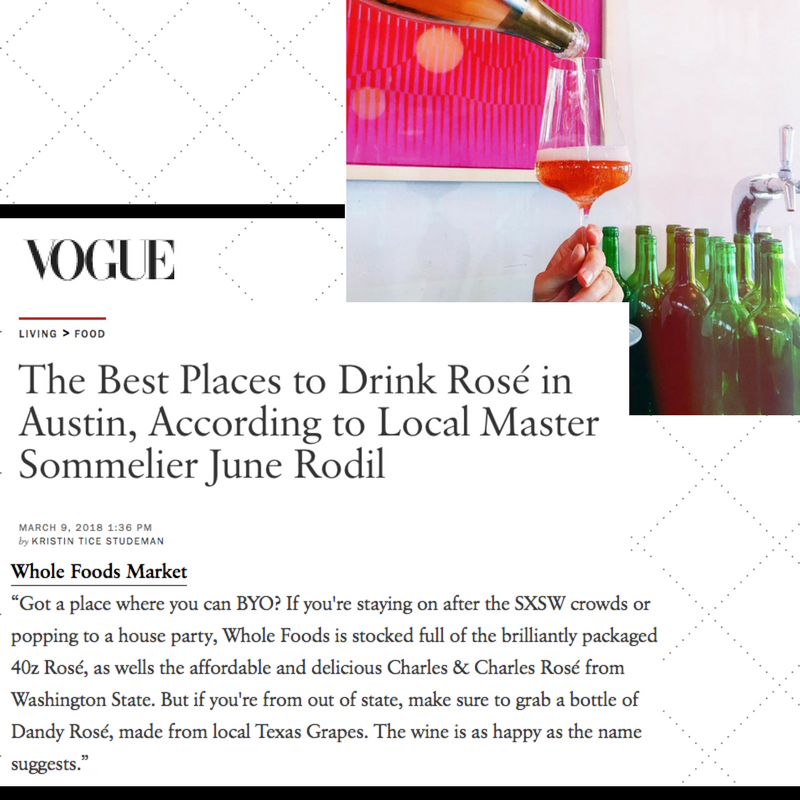 Vogue Magazine Dandy Rosé Austin Rae Wilson Texas Wine