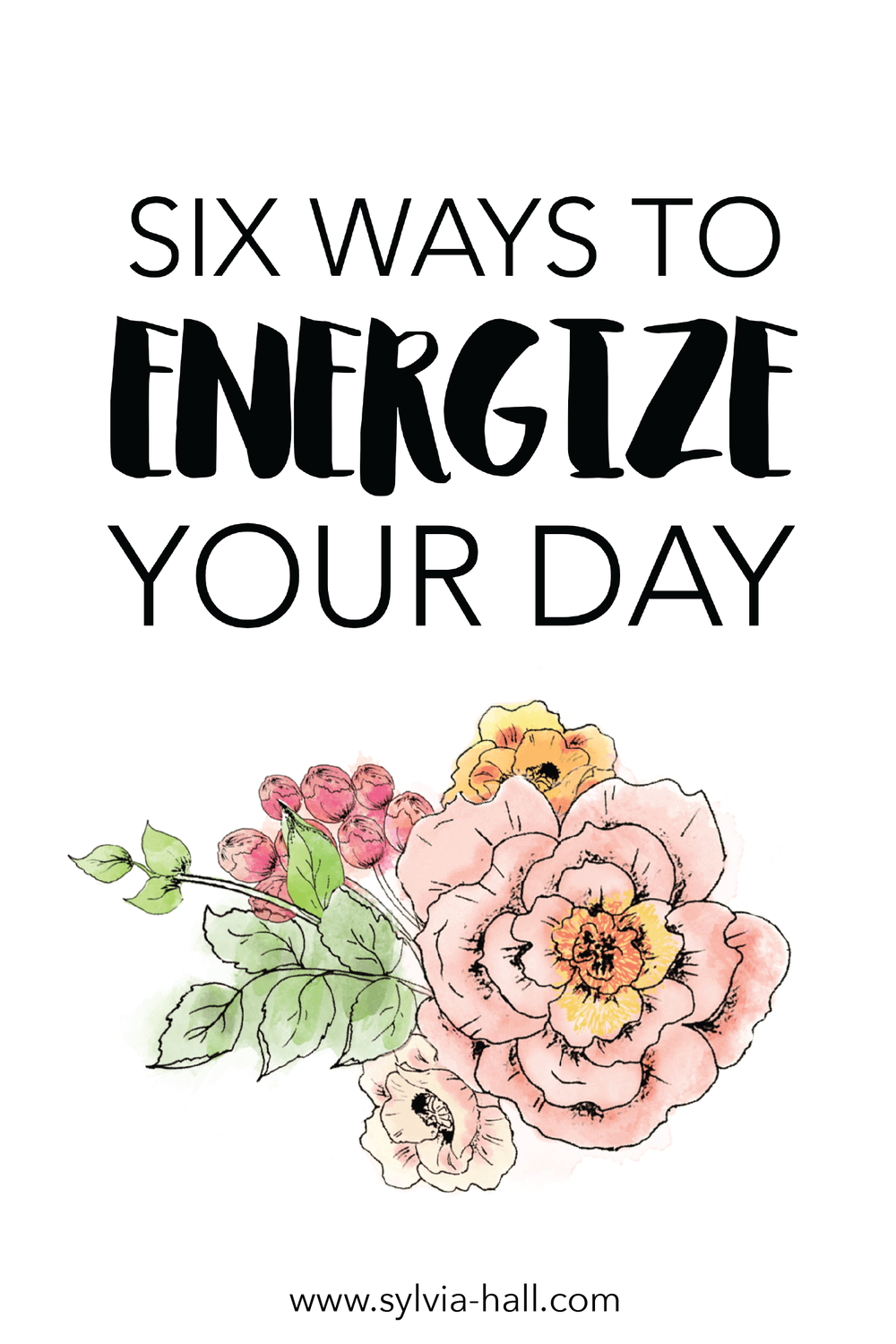 6 WAYS TO ENERGIZE YOUR DAY
