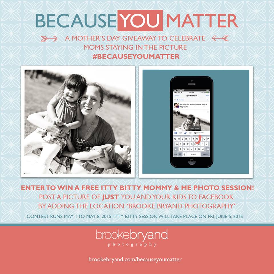#BecauseYouMatter Mother's Day Campaign