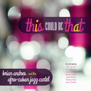 My original composition 'Limite' is on  www.brianandres.com  new record 'this could be that', feat. Calixto Oviedo...