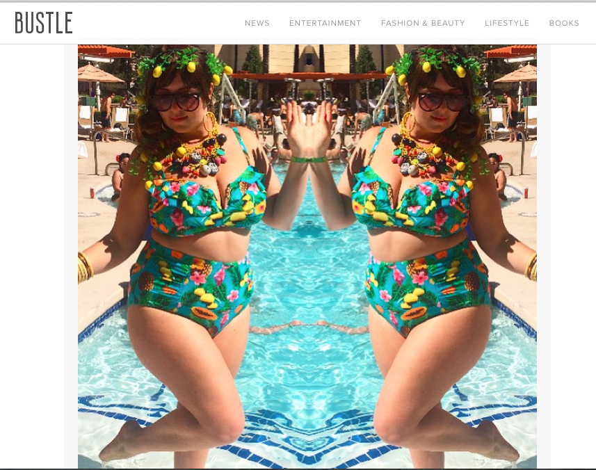 BUSTLE   31 Plus Size Women In Bikinis Who Prove That Fatkini Season Is The Best Season  - April 23, 2015   https://www.bustle.com/articles/78094-31-plus-size-women-in-bikinis-who-prove-that-fatkini-season-is-the-best-season