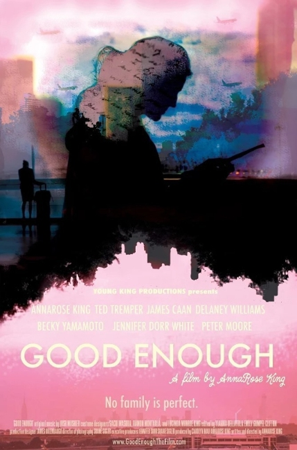 """For Immediate Release: World Premiere at Boston International Film Festival - World Premiere of GOOD ENOUGH at the Boston International Film FestivalBOSTON, April 6, 2016 /PRNewswire/ — Writer/Director and Actress AnnaRose King, originally from Beverly Farms comes back home to Massachusetts to premiere her first-feature film """"GOOD ENOUGH"""" at the Boston International Film Festival.""""Good Enough"""" is a coming of age, comedic drama that asks the question, does your past dictate your future? When Lorna Flynn, a New York City based flight attendant, discovers her estranged father passes she wants to know more, but is frustrated at what little there is to find. When she learns that her Dad had a brother she never knew about, she sets off on a journey to find this long, lost uncle believing he may hold the key to understanding more about her father and, thus, herself.The film stars AnnaRose King along with talented improviser Ted Tremper (""""Shrink""""; """"The Daily Show with Trevor Noah""""),James Caan(""""The Godfather"""", """"Elf""""),Delaney Williams(""""The Wire""""; """"Law & Order""""), Ilana Becker (""""Girl Code""""; """"Odd Mom Out""""), Todd Bartels (""""Damsels in Distress""""), Becky Yamamoto (""""Broad City""""), Max Loeb (Yahoo's """"We Need Help""""), Sofiya Akilova (""""Listen Up Philip""""; """"Madam Secretary""""); Jennifer Dorr White (""""The Onion News Network""""), and Peter Moore (lead singer in Count Zero, Boston based rock band who created """"Undertow"""" the film's original song along with Sarah Rabdau who are both from Malden, MA). Additionally, the original music was created by Josh Moshier of Cambridge, MA.AnnaRose King graduated NYU's prestigious graduate film program at Tisch School of the Arts. She was also recently featured in IndieWire's Springboard for women to watch in comedy for her web series """"American Viral"""" starring Michael Showalter (""""Wet Hot American Summer"""") and with guest appearances from Janeane Garofalo and David Wain. """"Good Enough"""" is her first feature film. Her next film in development is the highly anticipated """