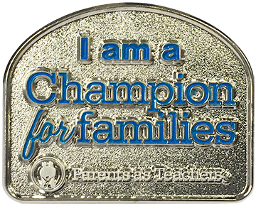 Champions for Families Lapel Pin - Parents as Teachers welcomes contributions of any size, however, when you make a minimum gift of $100 you will receive a Champion for Families lapel pin.