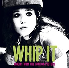 Whip It: Music from the Motion Picture