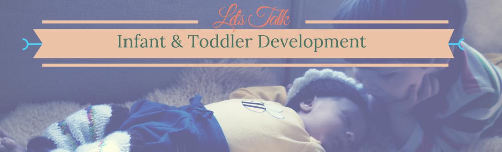 Let's Talk Infant & Toddler Development