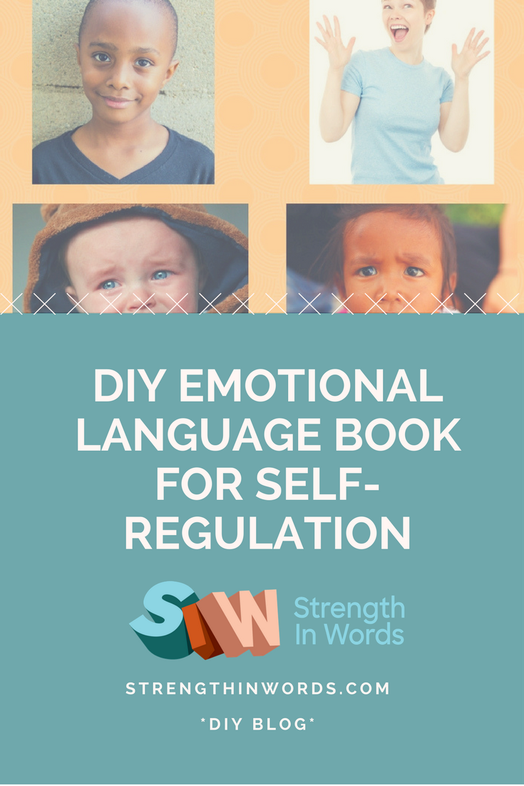 DIY Emotional language book for self- regulation