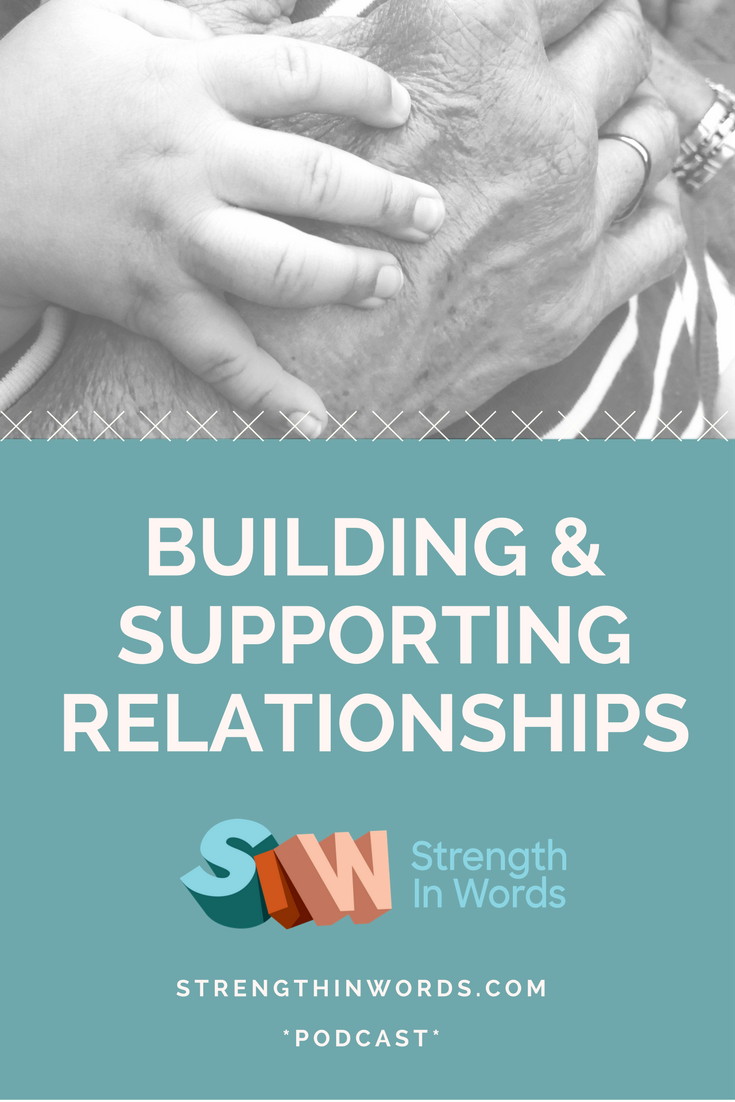 Podcast Building & Supporting Relationships Pinterest.png