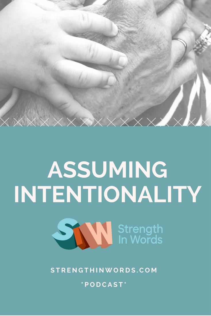 assuming intentionality