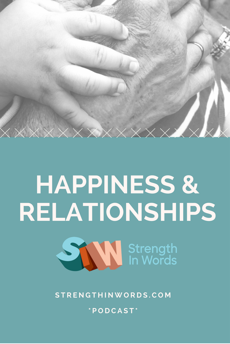Happiness and Relationships