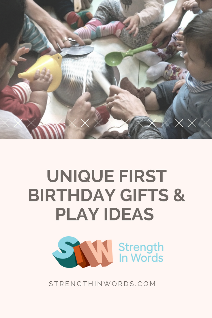 Unique First Birthday Gifts and Play Ideas