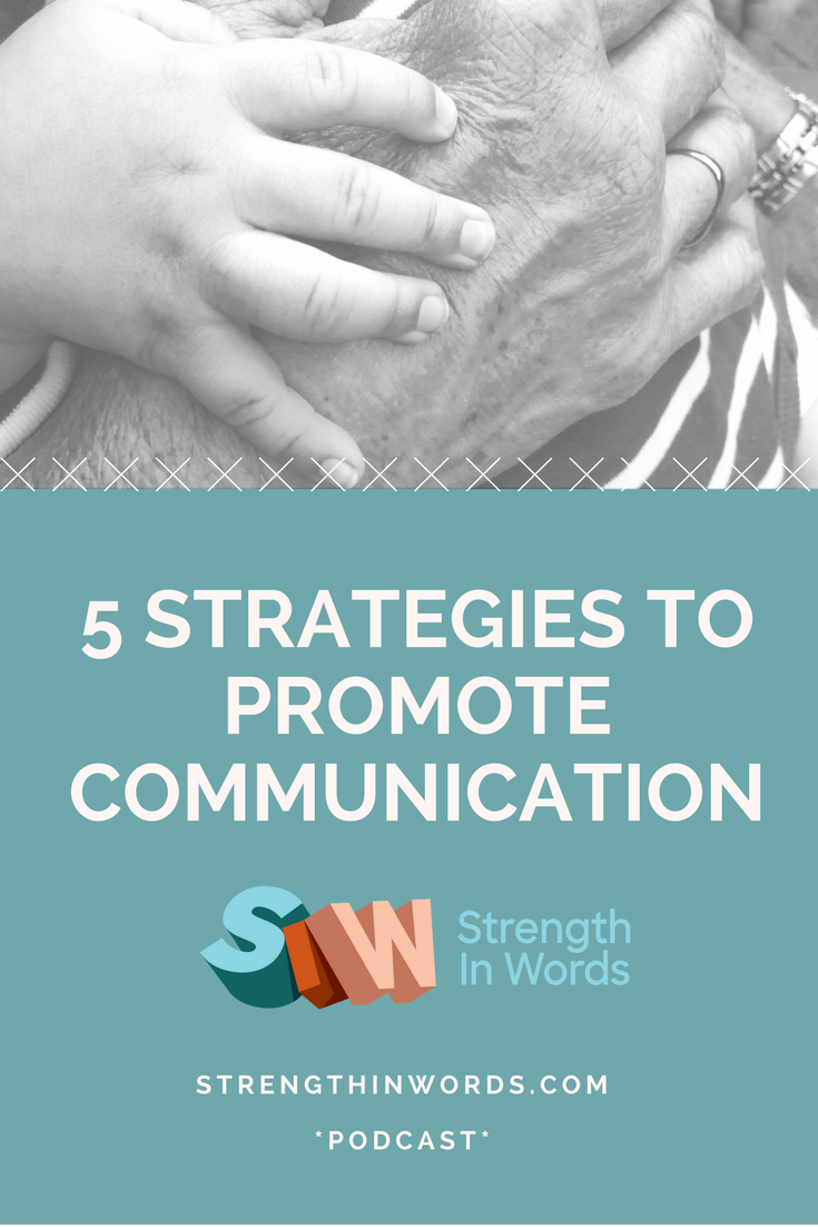 5 Strategies to Promote Communication in your Infant or Toddler