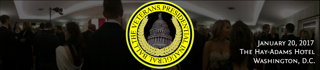 THE VETERANS PRESIDENTIAL INAUGURAL BALL AND AWARDS