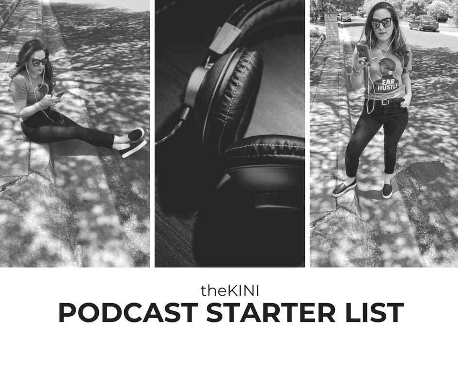 thekini-podcast-starter-list