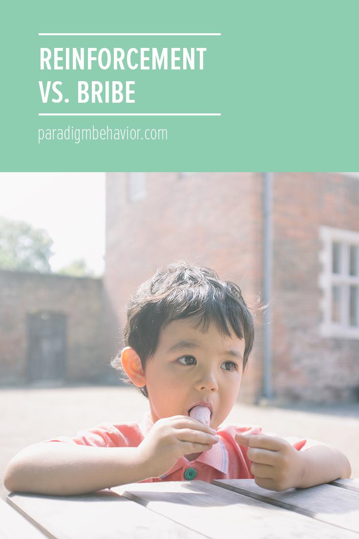 Reinforcement vs. Bribe
