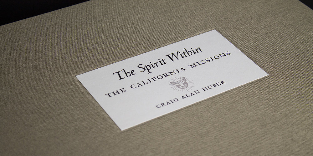 The Spirit Within: The California Missions