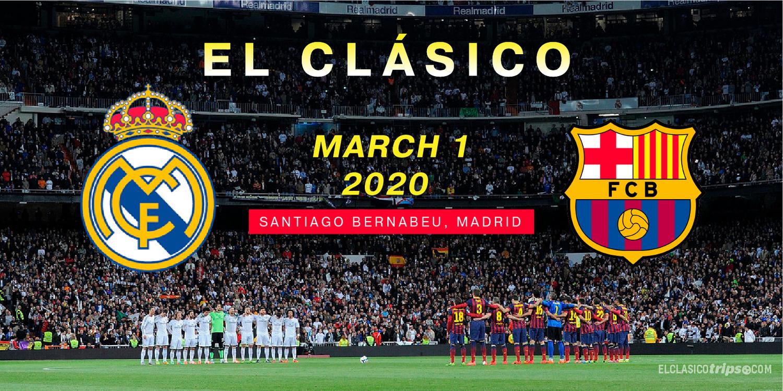 El Clasico 2020 Tickets Real Madrid Vs Fc Barcelona El Clasico