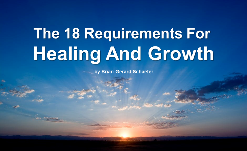 THE 18 REQUIREMENTS FOR HEALING AND GROWTH.png