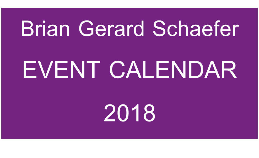BRIAN GERARD SCHAEFER EVENTS 2018.png