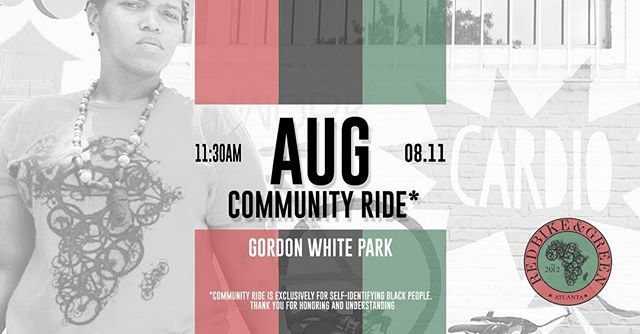 Black August Community Ride August 11, 2018 Gordon White Park at the @wefmatl 11:30am meet up 12:00pm ride out ••••••••••••••••••••••••••••••••••••••••••••••• ••••••••••••••••••••••••••••••••••••••••••••••• #itsbiggerthanbikes #redbikeandgreen #rbgatl #blackfolksonbikes  #BlackAugust