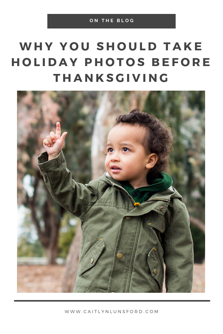 Caitlyn Lunsford Photography - Why You Should Take Holiday Photos Before Thanksgiving