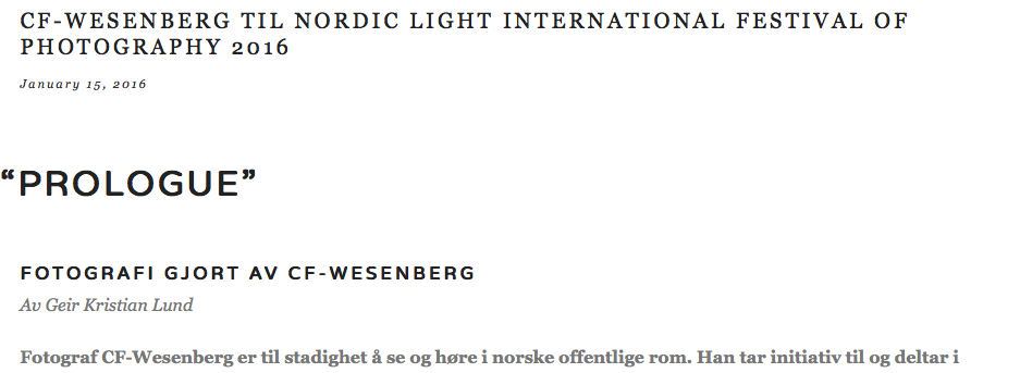 http://www.nle.no/blogg/2016/1/15/cf-wesenberg-til-nordic-light-international-festival-of-photography-2016