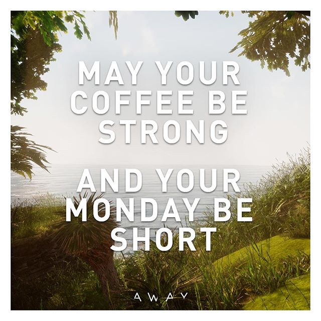 May your coffee be strong and your Monday be short! #quoteoftheday #monday #mondaymantra #coffee #quote