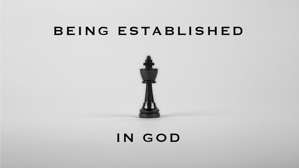 Being Established In God
