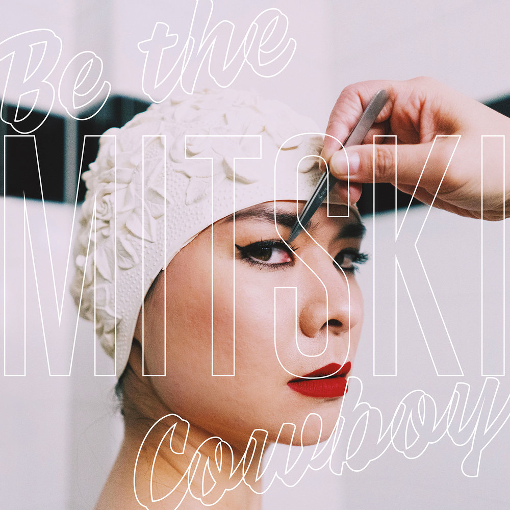 "17. Mitski – Be the Cowboy - RIYL: Japanese Breakfast, Alvvys, Car Seat HeadrestStandout Track(s): ""Nobody"", ""Two Slow Dancers"""
