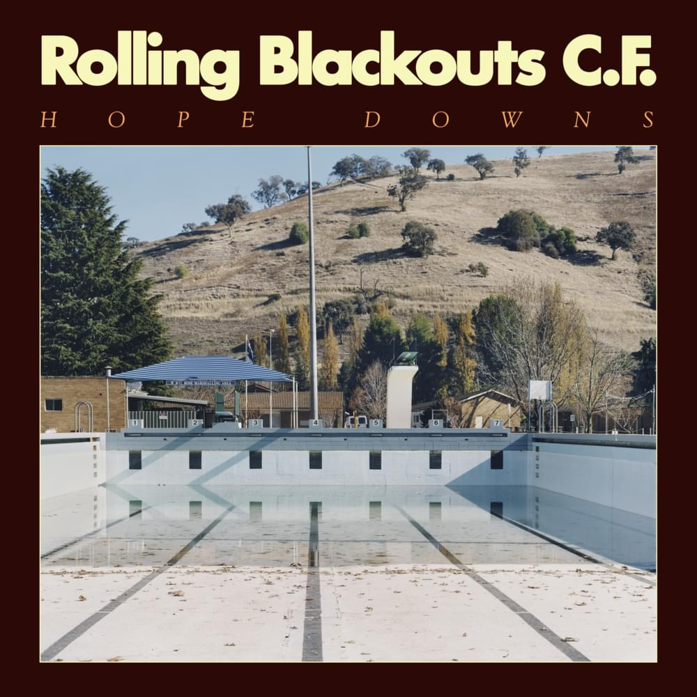"16. Rolling Blackouts Coastal Fever – Hope Downs - RIYL: Real Estate, The Strokes Room on Fire era, Cloud NothingsStandout Track(s): ""Cappuccino City"", ""Talking Straight"""