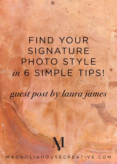 Find-your-Signature-Photo-Style-in-6-Simple-Tips-_-Laura-James