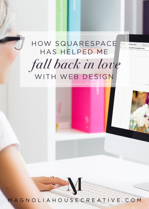 How-Squarespace-has-helped-me-fall-back-in-love-with-web-design