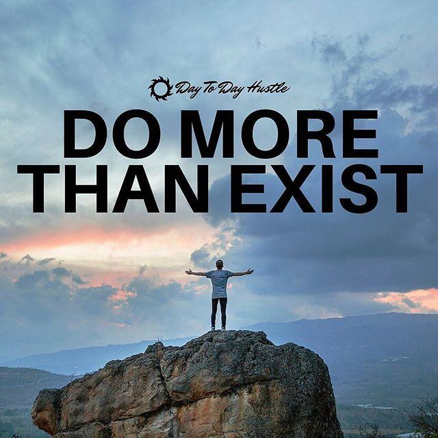 ☀️ Do More Than Exist