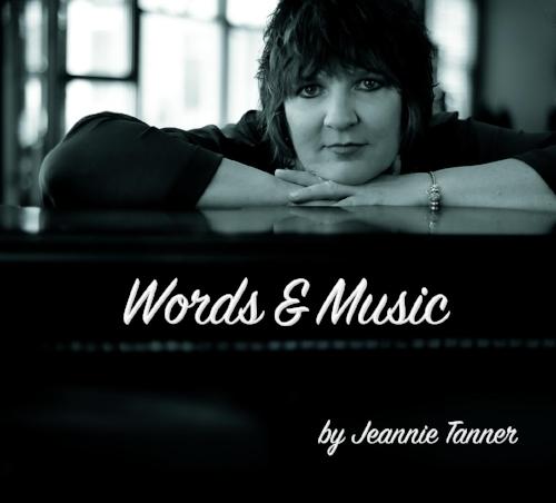 JEANNIE TANNER    WORDS & MUSIC -  CDBABY  Howard Reich  Tribune 2|23|2017