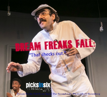 PICKSINSIX: Dream Freaks Fall from Space - The Second City's 106th Revue