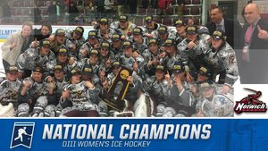 HOMETOWN CHAMPS! The Norwich University Women's Hockey Team won their 2nd DIII NCAA National Championship, first-ever at home in Kreitzberg Arena, Northfield, Vermont! CONGRATULATIONS!
