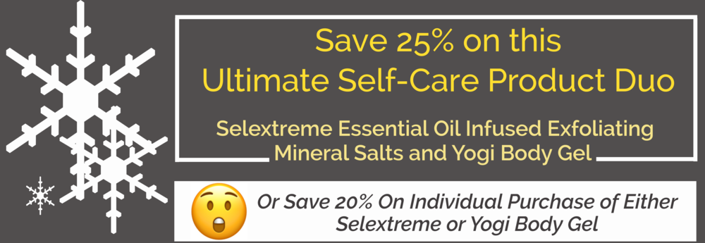 12 Days of Christmas with PHYTO5 Skincare: Save 20% to 25% on this Ultimate Self-Care Product Duo—Selextreme Essential Oil Infused Exfoliating Mineral Salts and Yogi Body Gel