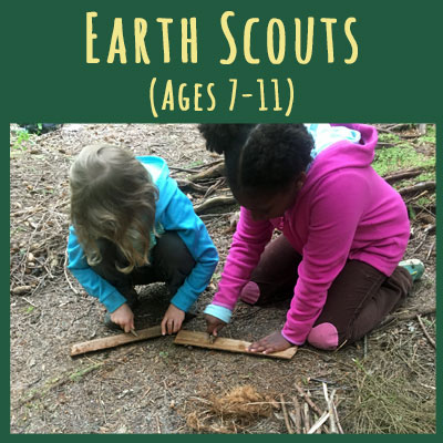 Earth Scouts: Ages 7-11