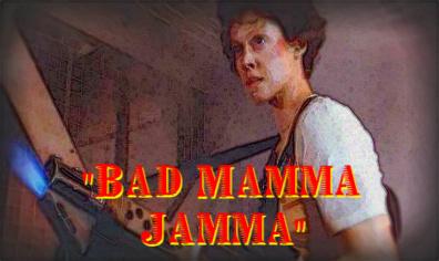 bad mama jamma