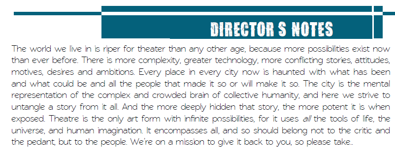 Directors notes from the 2014 productions