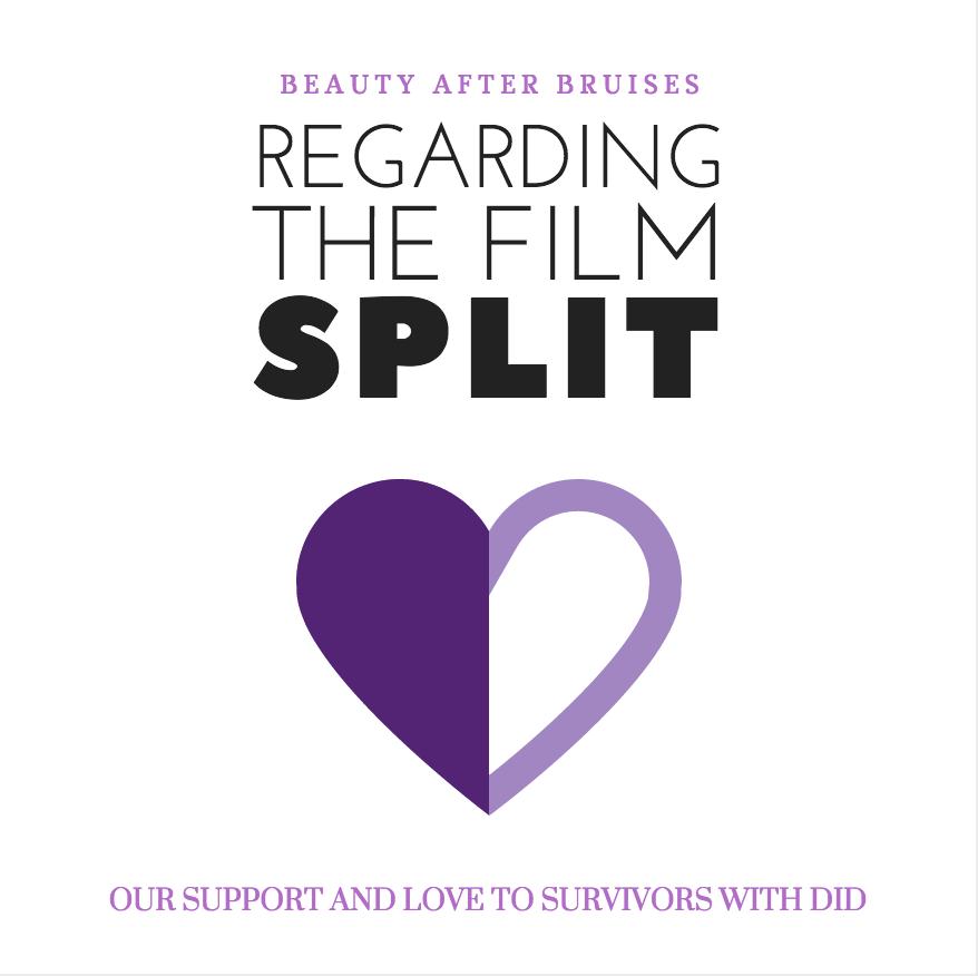 Regarding the Film 'Split' — Beauty After Bruises
