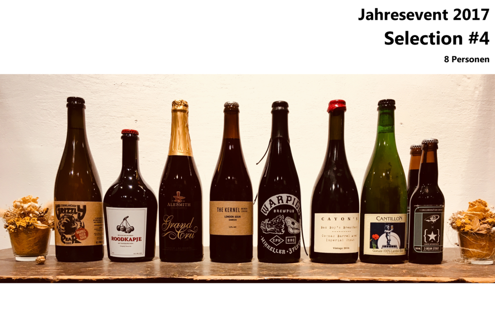 Selection 4 Storm & Anchor Grizzly Pear Barrel Aged Sour, Tramdepot Roodkapje Vintage, Ale Smith Grand Cru, The Kernel London Sour Damson, Warpigs Smoldering Hole, Cayon's Bad Boys Breakfast, Cantillon Gueze Lambic Bio, Way / Lervig 3 Bean Stout CHF 89.-- / Person inkl. Käse- und Fleischbuffet