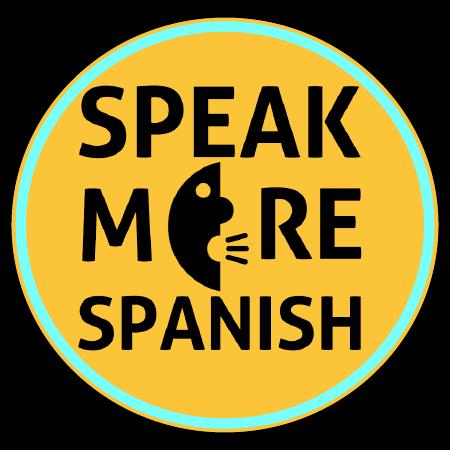 Speak More Blog — Speak More Spanish
