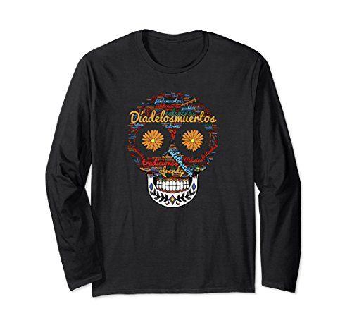 Día de Los Muertos - Click image to see all shirt options
