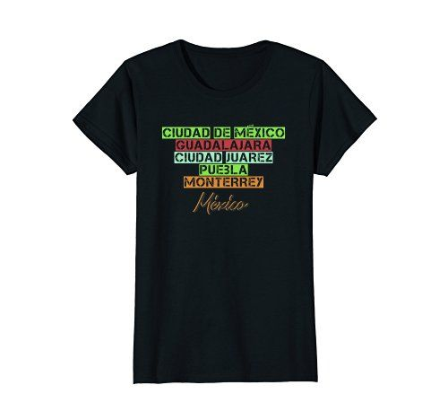 Mexican Cities Shirt -    Click image to see all T-shirt options.