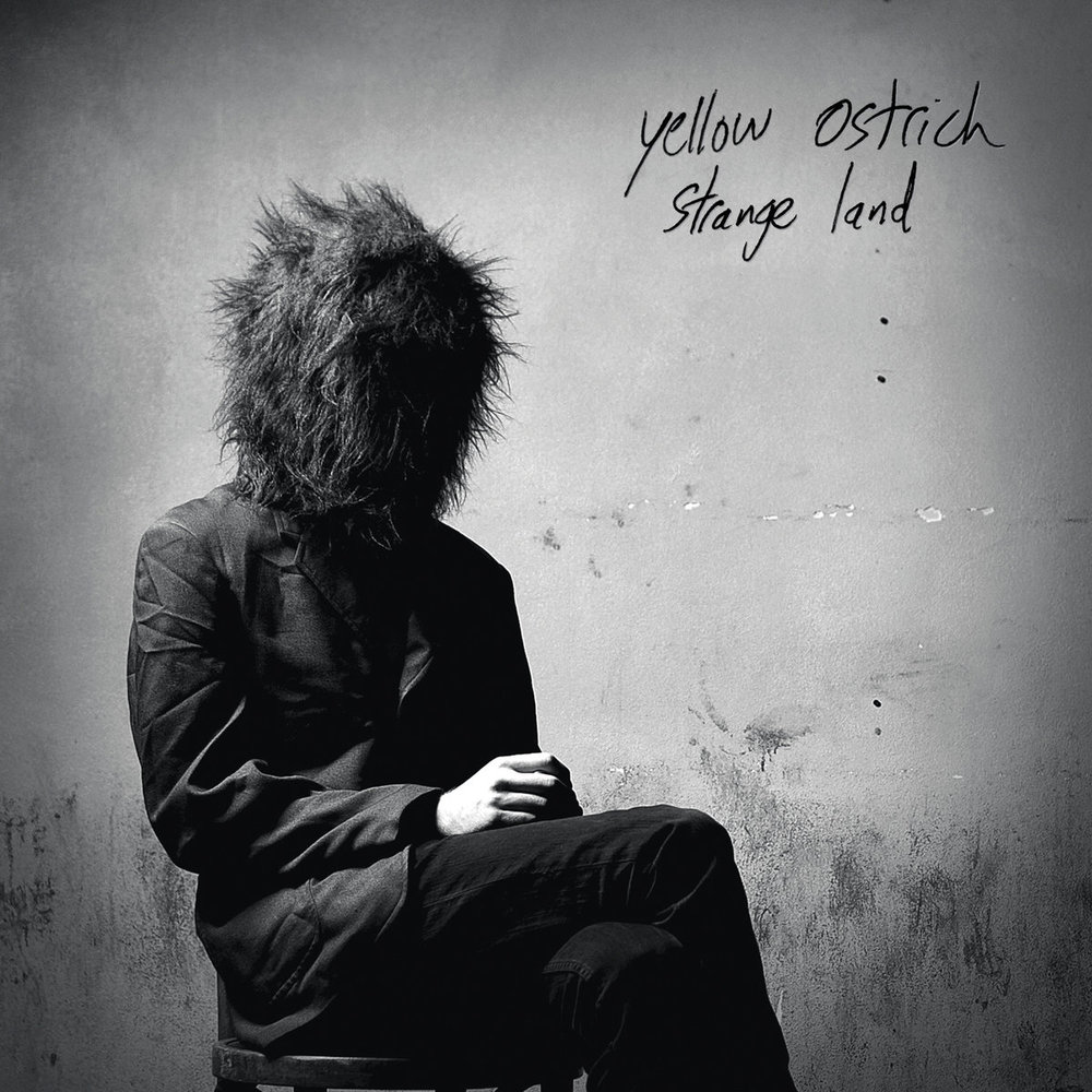 Yellow Ostrich - Strange Land (2012 LP)