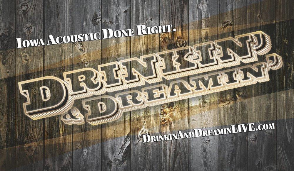 Drinkin Dreamin.jpg