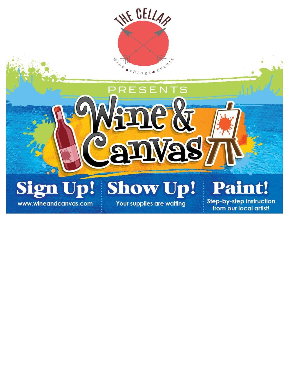 515 829 0661  or www.WineandCanvas.com
