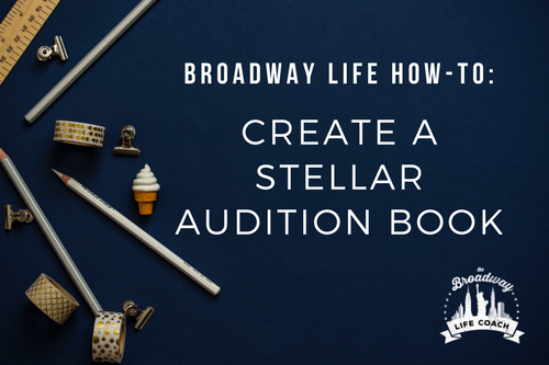 How+To+Create+A+Stellar+Audition+Book+by+Bret+Shuford.png